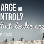 In Charge or In Control? Which Leader are You?
