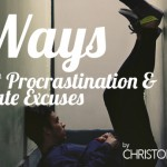 8 Ways to Beat Procrastination & Eliminate Excuses