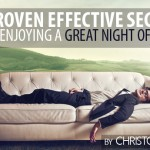 5 Proven Effective Secrets to Enjoying a Great Night of Sleep