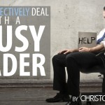 How to Effectively Deal with a Lousy Leader