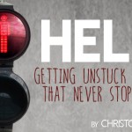 HELP! Getting Unstuck in a Life that Never Stops Moving