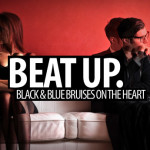 Black and Blue Bruises On the Heart