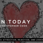 043: Attraction, Rejection, and Looking For Love (feat. Chris and Megan Rea)