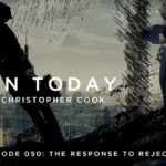 050: The Response to Rejection