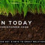 057: Are Your Relationships Missing These 6 Keys?