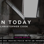 066: [ENCORE] Making Peace With An Imperfect Life (feat. Michele Cushatt)