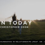 067: Boundaries in Relationships (feat. Dr. John Townsend)
