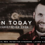 079: Real Men. Peter Pan Syndrome. Loving Women. Parenting. (feat. Dale Partridge)