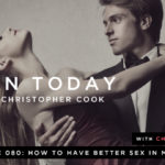 080: How to Have Better Sex in Marriage (feat. Chris & Megan Rea)